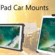 Best iPad Car Mount