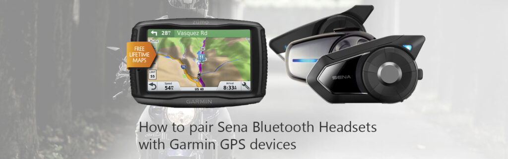 How to use Sena Bluetooth Headsets and Garmin Zumo GPS