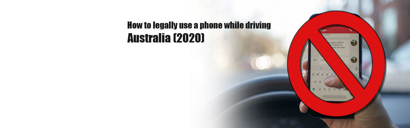Australian Phone Use Laws 2020